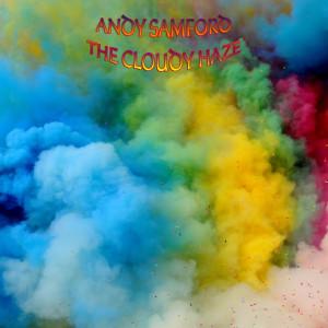 AndySamford_TheCloudyHaze
